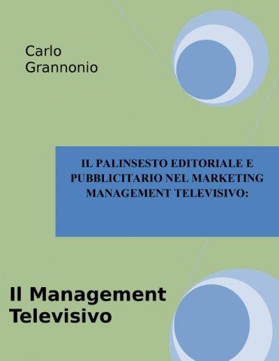 IL MANAGEMENT TELEVISIVO e-book ebook online di carlo grannonio