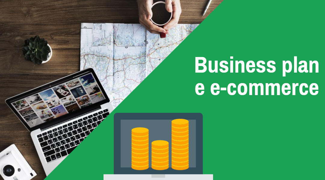 Come fare il business plan per il tuo e-commerce