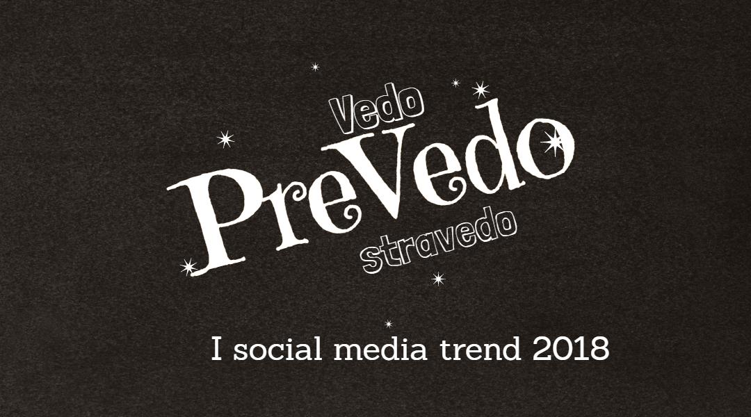 Quali sono i social media trend per il 2018?